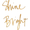 Shine Bright Text - Texts -