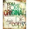 Text you were born original - Testi -