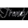 Trendy Text - Texts -