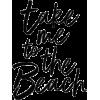 beach quote - Texts -