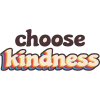 choose kindness - Tekstovi -