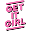 get it girl - Texts -
