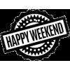 happy weekend - Teksty -