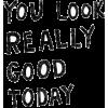 you look - Teksty -