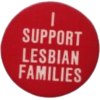 lesbian families button - Ostalo -