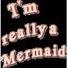 mermaid - Texte -