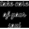 take care of your soul text - Tekstovi -