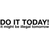 Do It Today - Texts -