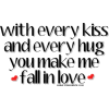 with every kiss - Testi -