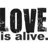 love is alive - Texts -