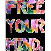 Free Your Mind - Testi -