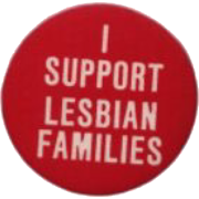 lesbian families button - Other -